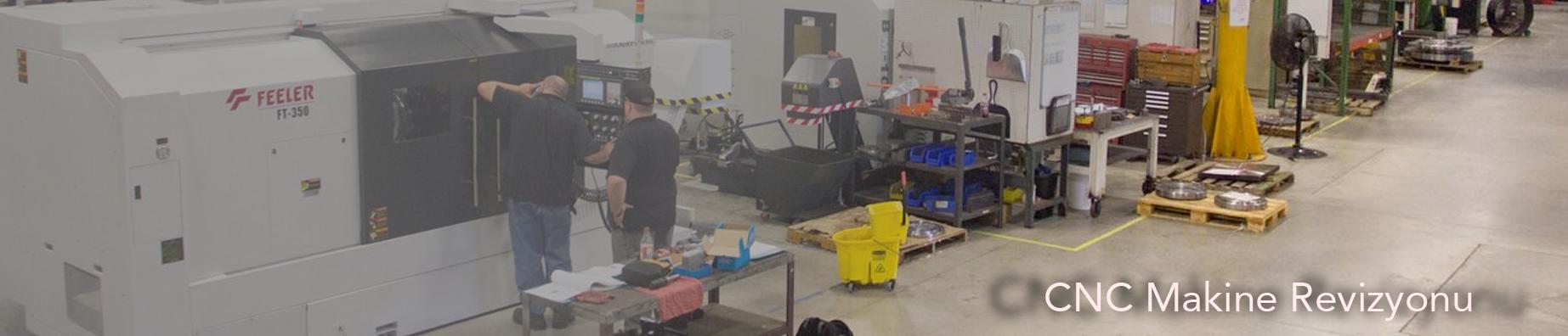 CNC Makine Revizyonu